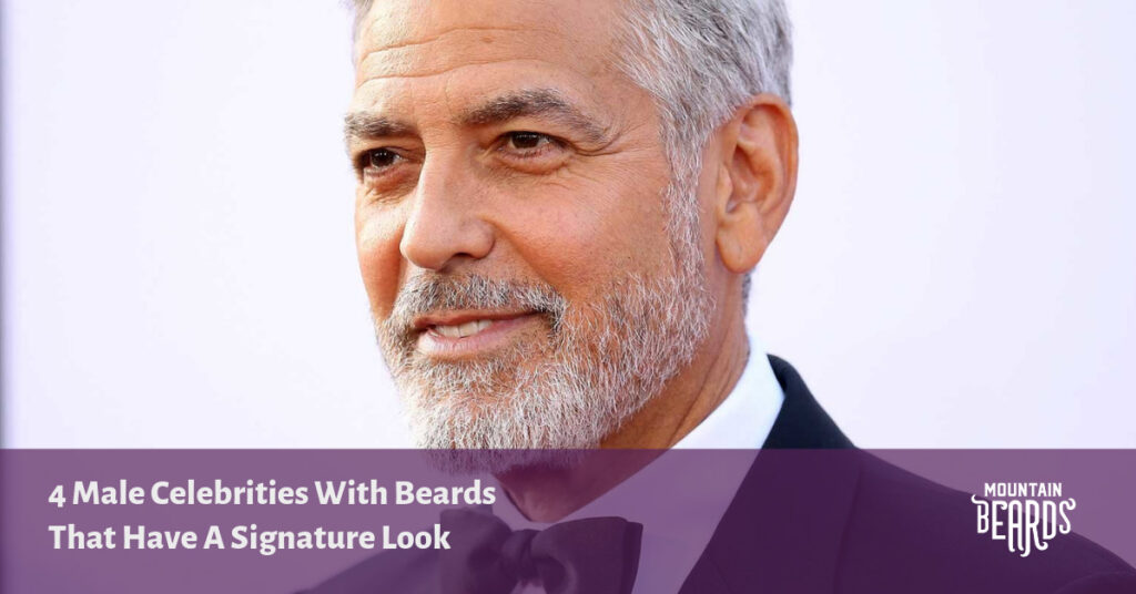 4 Male Celebrities With Beards That Have A Signature Look